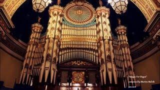 "Emotional music for pipe organ - ""Adagio for Organ"""