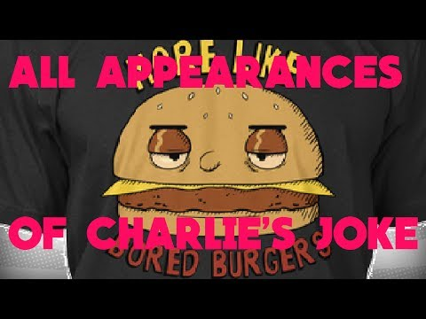 """All Appearances Of Charlie's """"Bored Burgers"""" Joke: on The Official Podcast!"""