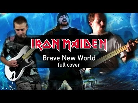 IRON MAIDEN - Brave New World Full Collab Cover