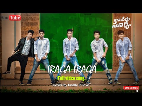Iraga Iraga Dance Video Song | Naa Peru Surya Naa Illu India Video Songs | Cover By Finally In Love