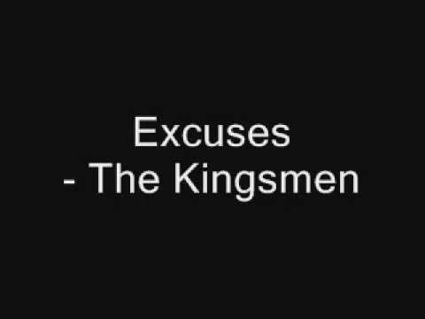 Excuses - The Kingsmen
