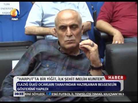Kanal FIrat Haber - Harput'ta Bir Yiğit İlk Şehit Melih Kunter