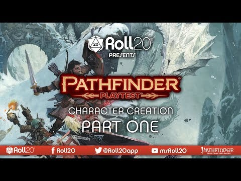 Character Creation - Part 01 | The Pathfinder Playtest