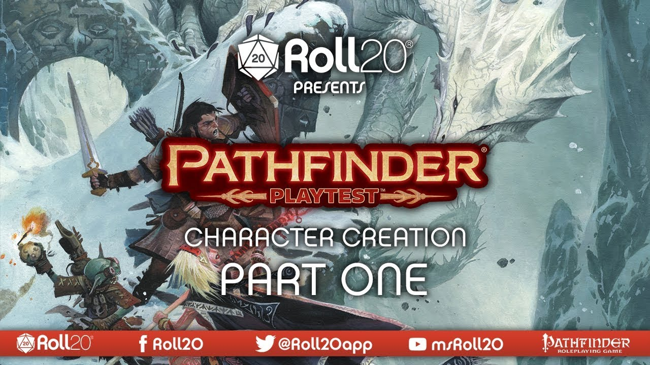 Character Creation - Part 01 | The Pathfinder Playtest | Roll20 Games  Master Series