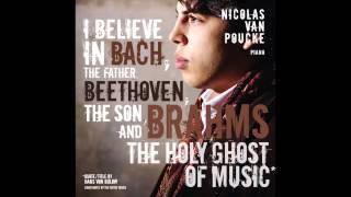 Nicolas van Poucke plays Brahms Handel Variations