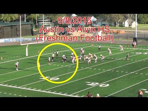 Sept. 8, 2016 - Austin vs Alvin High School (Team Highlights)