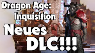 Dragon Age: Inquisition - Neues DLC Beute der Qunari