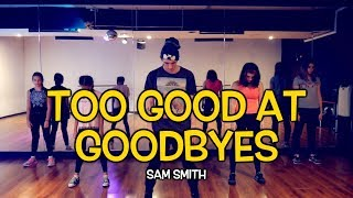 SAM SMITH - Too Good At Goodbyes | Dance Video | Cover | Andrew Heart choreography