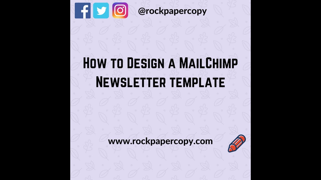 mailchimp how to design a newsletter template youtube