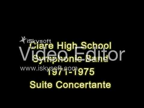 Clare High School Symphonic Band Suite Concertante 1975