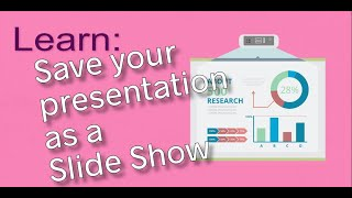 Save a presentation as a slide show (.ppsx file format)