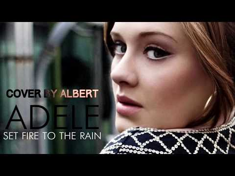 Adele Set fire to the Rain   COVER by Albert