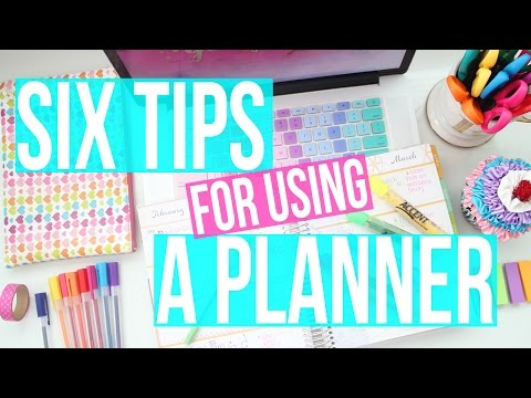Six Tips For Using A Planner ♡ Tips & Tricks