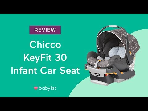 Chicco KeyFit 30 Infant Car Seat Review Babylist