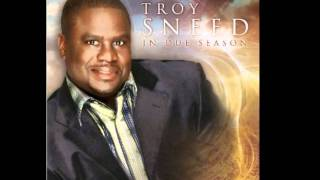 "Troy Sneed ""Its My Season"""