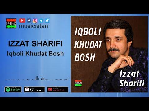 Изат Шарифи - Икболи худат бош / Izat Sharifi - Iqboli Khudat Bosh tajik song 2018