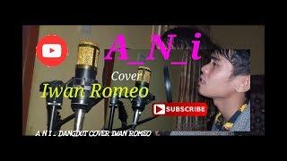 A N I  Roma irhama - cover Iwan Romeo