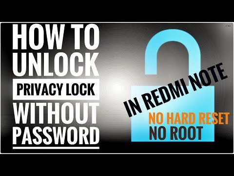 How To Unlock Privacy Lock In Redmi Note Without Password