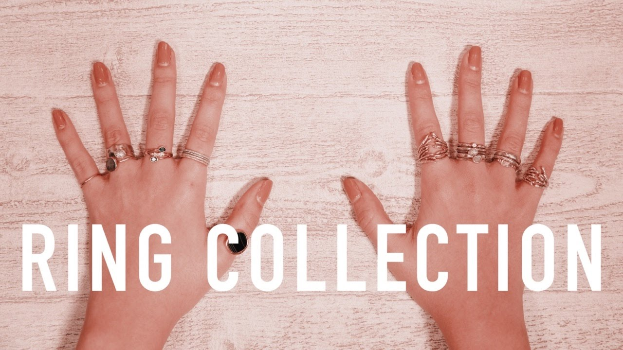 RING COLLECTION | sunbeamsjess - YouTube