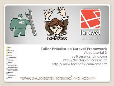 VideoTutorial 2 del Taller Práctico de Laravel Framework. Rutas, controladores y vistas