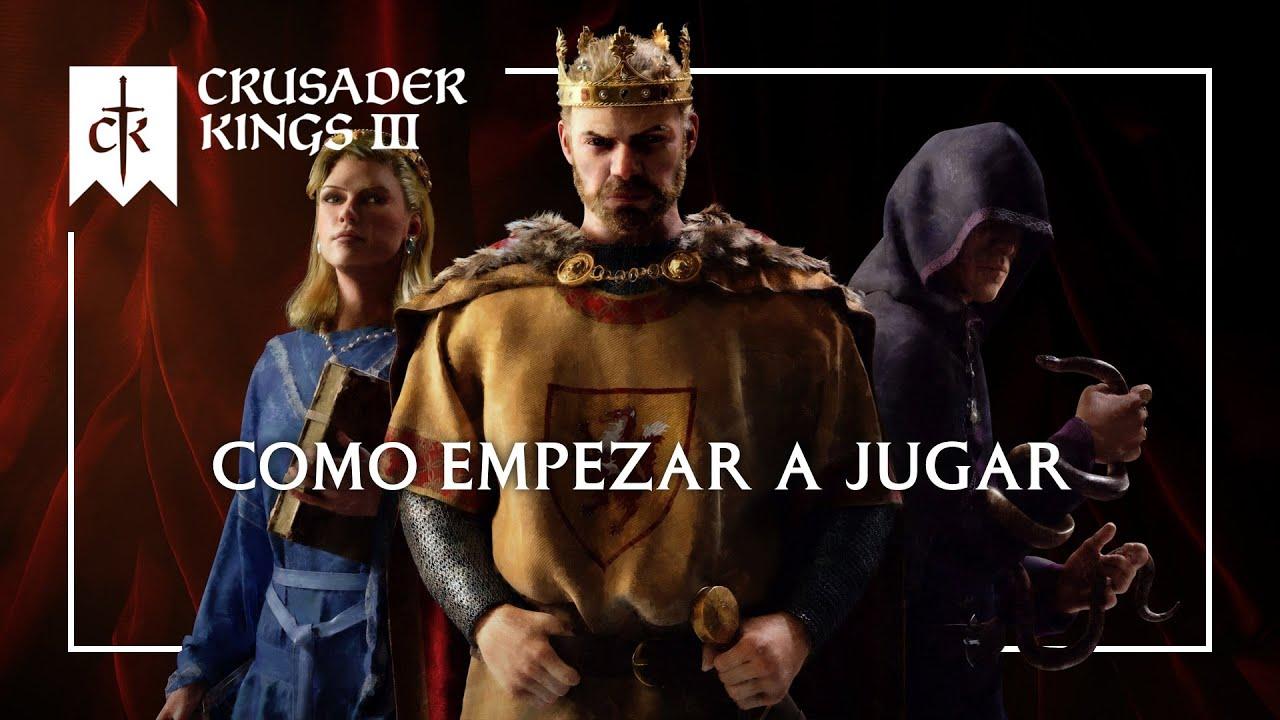 Download TODO lo que necesitas SABER  para JUGAR - TUTORIAL de CRUSADER KINGS 3 Gameplay Español