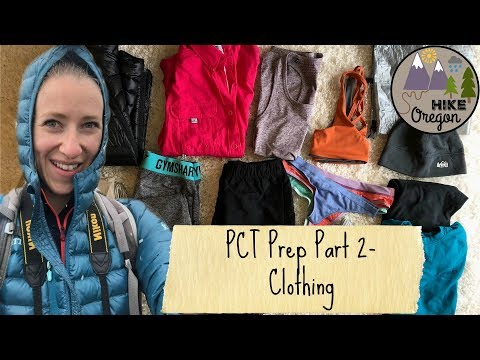 Pacific Crest Trail Prep   Clothing