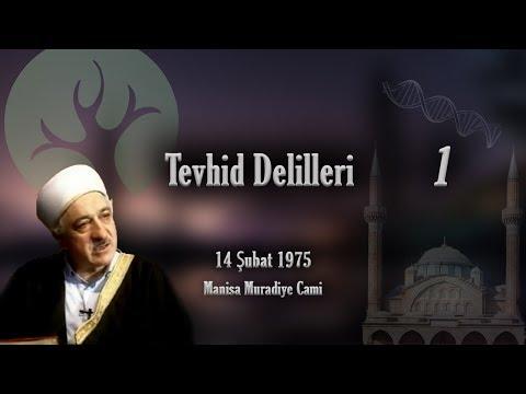 M. Fethullah Gülen - Tevhid Delilleri Vaaz #1