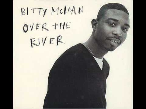 Bitty McLean - Over The River