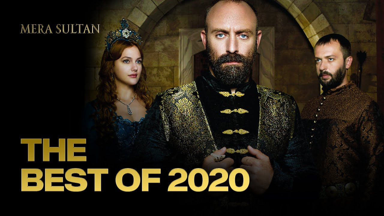 Download The Best Of 2020   Mera Sultan Urdu Dubbed