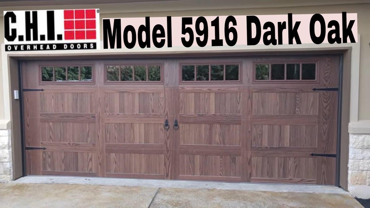 Chi Model 5916 Dark Oak Garage Door Youtube