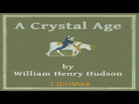 Crystal Age | William Henry Hudson | Science Fiction | Audio Book | English | 1/4 Mp3