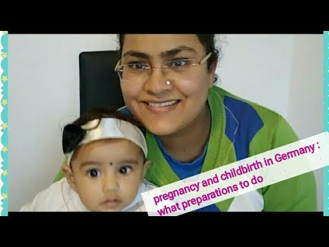 Pregnancy and Childbirth In Germany : what preparations did I do?
