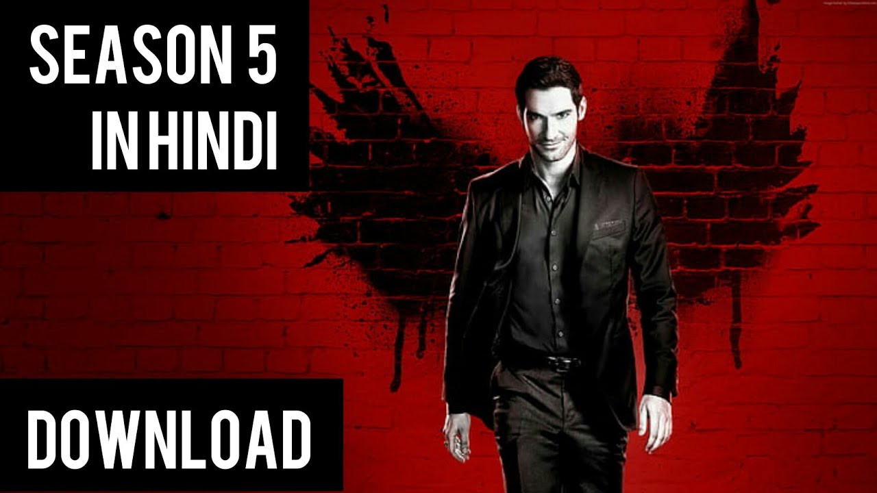 Download Lucifer in Hindi download Netflix , Lucifer season 5 in Hindi /480p and 720p in 2020