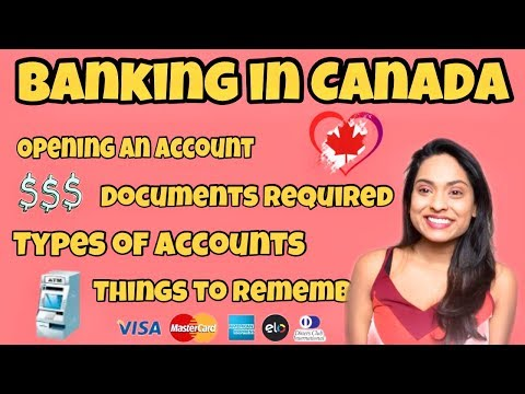 Banking In Canada For Newcomers | How To Open A Bank Account In Canada