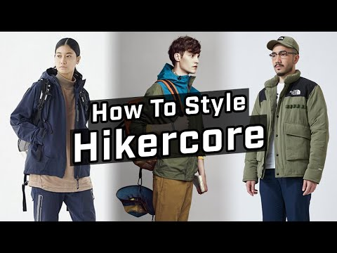 How To Style Gorpcore/Hikercore | 2020 Fashion Trends