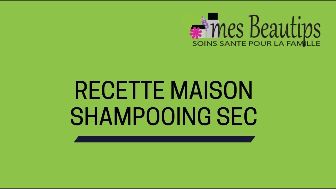 Recette shampoing sec maison cheveux gras