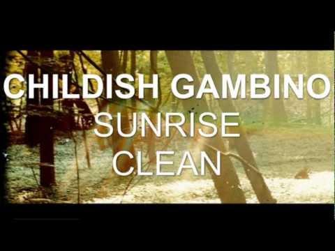 Childish Gambino - Sunrise (Clean)