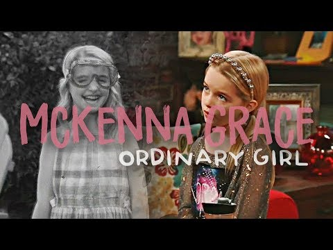 McKenna Grace  Ordinary Girl