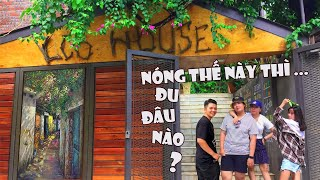 Funny review: Simple way to avoid heat this summer – Eco House Ha Long | OH Funny (Engsub included)