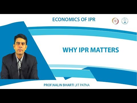 Lec 2 Why IPR Matters