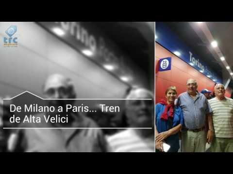 De Milano a Paris - Tren de Alta Velocidad