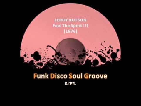 LEROY HUTSON - Feel The Spirit !!! (1976) mp3