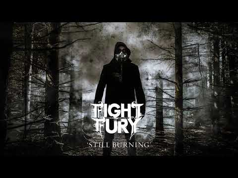 Fight The Fury: Still Burning (Official Audio)
