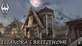 ELIANORA'S BREEZEHOME: Player Home Overhaul- Xbox Modded Skyrim Mod Showcase