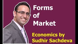41 Economics Introduction to Forms of Market Part 1