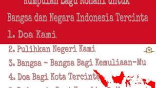 Lirik Lagu Rohani untuk Bangsa Negara Indonesia