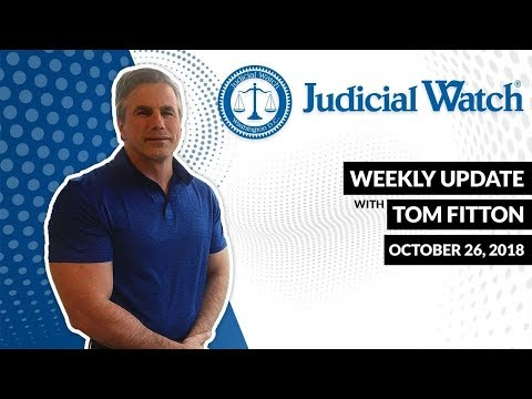 Tom Fitton's Video Weekly Update - Florida Mail Bomber & EXCLUSIVE Report on Caravan Crisis