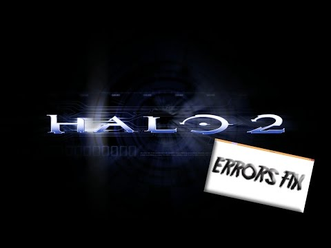 How to Fix ANY Halo 2 Errors on Win 7/8/10 (2017) - Самые