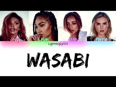 Little Mix ~ Wasabi ~ Lyrics [Colour Coded]
