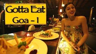 GottaEat   Part 1    Goa